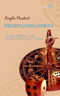 Neuzeitliches Losbuch von Mackert,  Angela