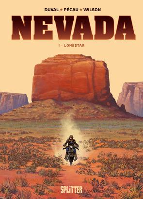 Nevada. Band 1 von Duval,  Fred, Pécau,  Jean-Pierre, Wilson,  Colin