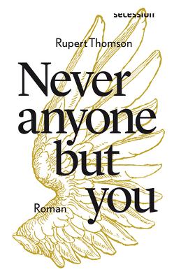 Never anyone but you von Schreiber,  Daniel, Thomson,  Rupert