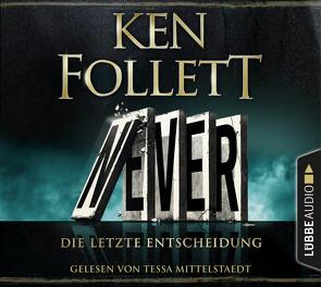 Never – deutsche Ausgabe von Follett,  Ken, Schmidt,  Dietmar, Schumacher,  Rainer