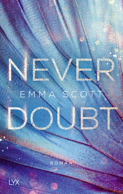 Never Doubt von Marter,  Inka, Scott,  Emma