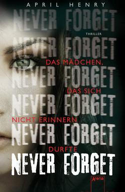 Never forget von Häußler,  Sonja, Henry,  April