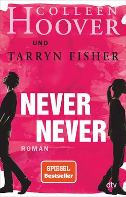 Never Never von Fisher,  Tarryn, Hoover,  Colleen, Stier,  Kattrin