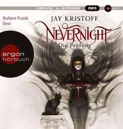 Nevernight von Borchardt,  Kirsten, Frank,  Robert, Kristoff,  Jay