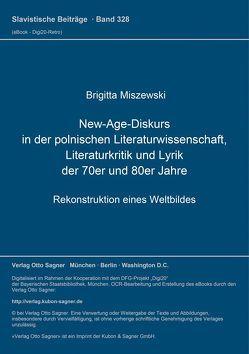 New-Age-Diskurs in der polnischen Literaturwissenschaft, Literaturkritik und Lyrik der 70er und 80er Jahre von Miszewski,  Brigitta