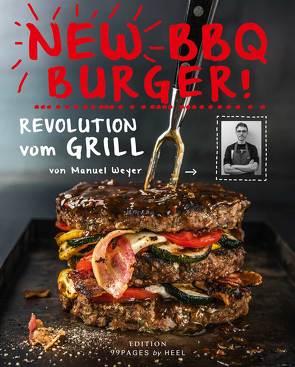 New BBQ Burger! von Pudenz,  Ansgar, Schillings,  Rainer, Weyer,  Manuel