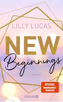 New Beginnings von Lucas,  Lilly