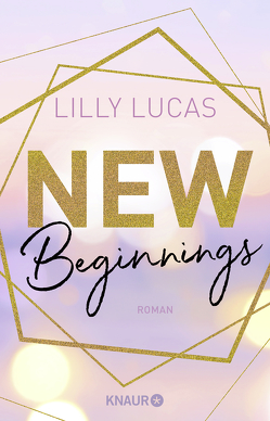 New Beginnings von Lucas,  Lilly
