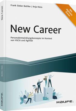 New Career von Klein,  Anja, Sieber-Bethke,  Frank