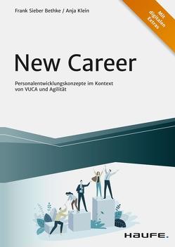 New Career von Bethke,  Frank Sieber, Klein,  Anja