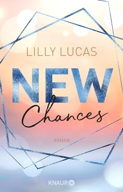 New Chances von Lucas,  Lilly