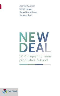 New Deal von Gucher,  Jeanny, Liegler,  Sonja, Neundlinger,  Klaus, Rack,  Simone