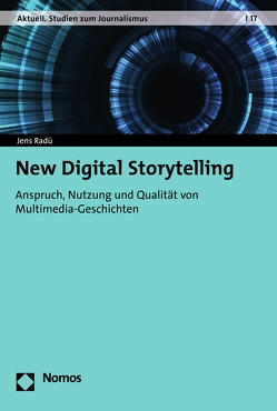New Digital Storytelling von Radü,  Jens