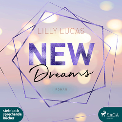New Dreams von Lucas,  Lilly, Voss,  Sandra