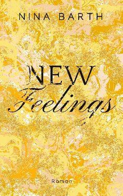 New Feelings von Barth,  Nina