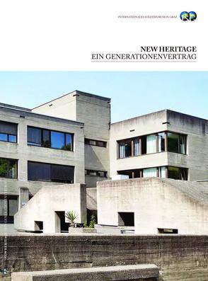 New Heritage: ein Generationenvertrag von Holzschuh,  Ingrid, Nial,  Susan, Tanovic,  Sabina