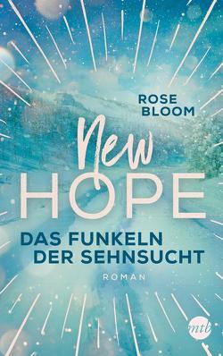 New Hope – Das Funkeln der Sehnsucht von Bloom,  Rose