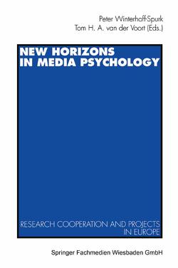 New Horizons in Media Psychology von van der Voort,  Tom H. A., Winterhoff-Spurk,  Peter