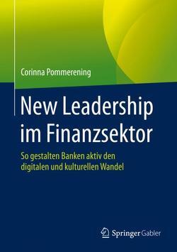 New Leadership im Finanzsektor von Pommerening,  Corinna