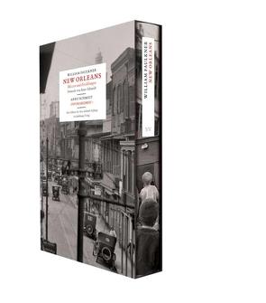 New Orleans. Skizzen und Erzählungen von Faulkner,  William, Rauschenbach,  Bernd, Schmidt,  Arno
