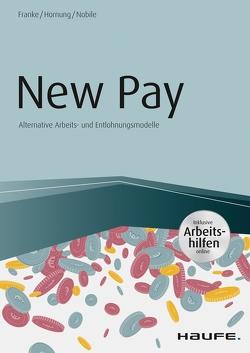 New Pay – inkl. Arbeitshilfen online von Franke,  Sven, Hornung,  Stefanie, Nobile,  Nadine