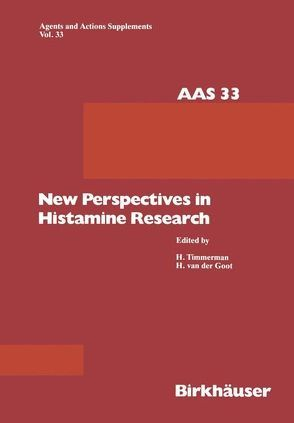 New Perspectives in Histamine Research von Goot,  Henderikus van der, Timmerman,  Hendrick