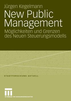 New Public Management von Kegelmann,  Jürgen