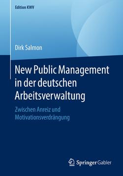 New Public Management in der deutschen Arbeitsverwaltung von Salmon,  Dirk