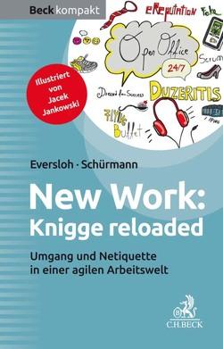 New Work: Knigge reloaded von Eversloh,  Saskia, Jankowski,  Jacek, Schürmann,  Isabel, Sinemus,  Kristina