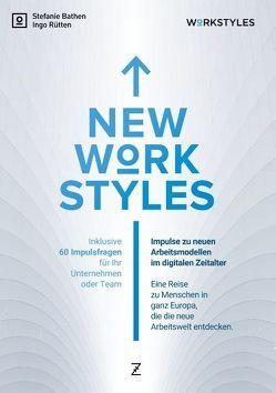 New Workstyles von Bathen,  Stefanie, Rütten,  Ingo