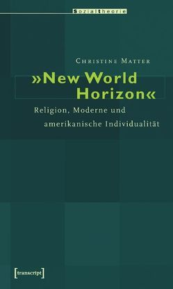»New World Horizon« von Matter,  Christine