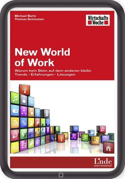 New World of Work von Bartz,  Michael, Schmutzer,  Thomas