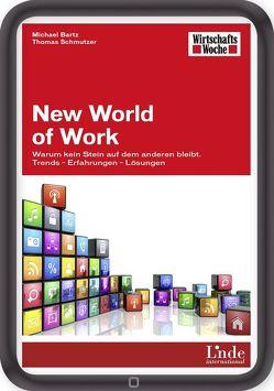 New World of Work von Bartz,  Michael, Schmutzer,  Thomas
