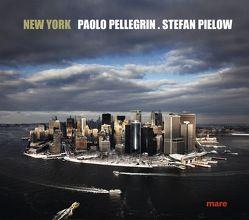 New York von Gelpke,  Nikolaus, Pellegrin,  Paolo, Pielow,  Stefan, Spurzem,  Karl
