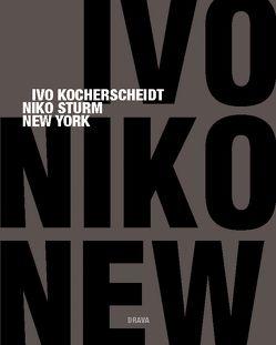 New York von Kocherscheidt,  Ivo, Sturm,  Niko