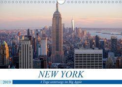 New York – 4 Tage unterwegs im Big Apple (Wandkalender 2019 DIN A4 quer) von Dorn,  Markus