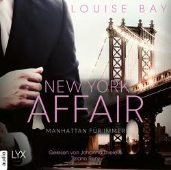 New York Affair – Manhattan für immer von Bay,  Louise, Mehrmann,  Anja, Renz,  Tiziano, Thiele,  Johanna