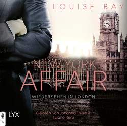 New York Affair – Wiedersehen in London von Bay,  Louise, Mehrmann,  Anja, Renz,  Tiziano, Thiele,  Johanna