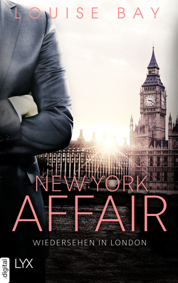 New York Affair – Wiedersehen in London von Bay,  Louise, Mehrmann,  Anja