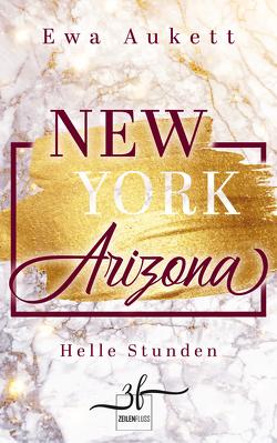 New York – Arizona: Helle Stunden von Aukett,  Ewa
