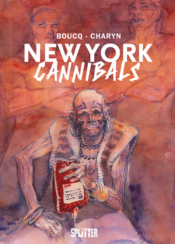 New York Cannibals von Boucq,  Francois, Charyn,  Jerome