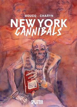 New York Cannibals von Boucq,  Francois, Charyn,  Jerome