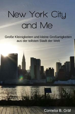 New York City and Me von Gräf,  Cornelia