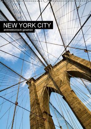 New York City, architektonisch gesehen (Wandkalender 2018 DIN A2 hoch) von Grossbauer,  Sabine