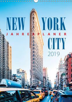 New York City Jahresplaner 2019 (Wandkalender 2019 DIN A3 hoch) von Kilmer,  Sascha