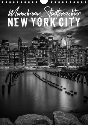 NEW YORK CITY Monochrome Stadtansichten (Wandkalender 2018 DIN A4 hoch) von Viola,  Melanie