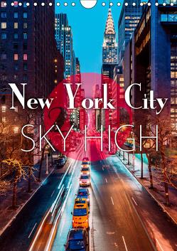 New York City Sky High (Wandkalender 2019 DIN A4 hoch) von Kilmer,  Sascha