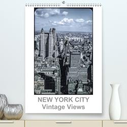 NEW YORK CITY – Vintage Views (Premium, hochwertiger DIN A2 Wandkalender 2020, Kunstdruck in Hochglanz) von Schulz-Dostal,  Michael
