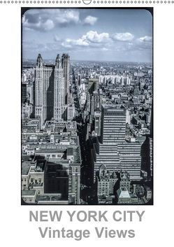 NEW YORK CITY – Vintage Views (Wandkalender 2019 DIN A2 hoch)