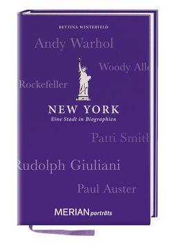 New York. Eine Stadt in Biographien von Winterfeld,  Bettina